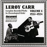 Leroy Carr Leroy Carr Vol.4 (1932-1934)