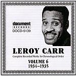 Leroy Carr Leroy Carr Vol.6 (1934-1935)