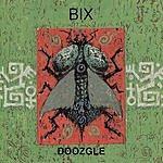 Bix Doozgle