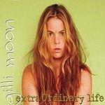 Gilli Moon ExtraOrdinary Life