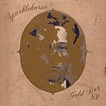 Sparklehorse Gold Day