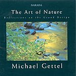 Michael Gettel The Art Of Nature: Reflections On The Grand Design