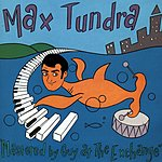 Max Tundra Mastered By The Guy At The Exchange