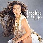 Thalía Tu Y Yo/La Loca (Single)
