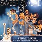 Sweet Smoke Live