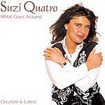 Suzi Quatro What Goes Around