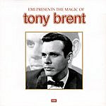 Tony Brent The Magic Of Tony Brent
