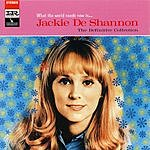 Jackie DeShannon What The World Needs Now - The Definitive Collection