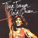 Tina Turner Acid Queen