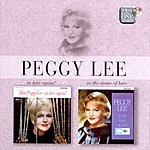 Peggy Lee In Love Again/In The Name Of Love