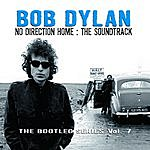 Bob Dylan Bootleg Series, Vol.7: No Direction Home - The Soundtrack