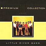 Little River Band Premium Gold Collection