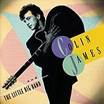 Colin James Colin James & The Little Big Band