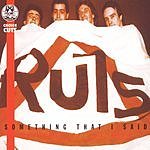 The Ruts Something That I Said: A Collection Of Choice Cuts
