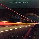 Supergrass Road To Rouen