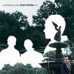 Brad Mehldau Trio Anything Goes