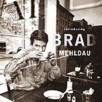 Brad Mehldau Introducting Brad Mehldau