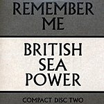 British Sea Power Remember Me