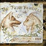 The Fiery Furnaces Gallowsbird's Bark