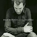 Brad Mehldau Live In Tokyo (Bonus Tracks)