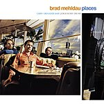 Brad Mehldau Places