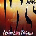 INXS Listen Like Thieves