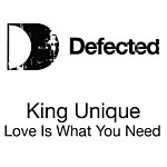 King Unique Love Is What You Need