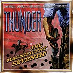 Thunder The Magnificent Seventh!
