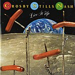 Crosby, Stills & Nash Live It Up