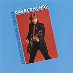Dave Edmunds Repeat When Necessary