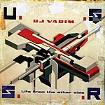 DJ Vadim USSR: Life From The Other Side