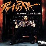 Twista Adrenaline Rush (Parental Advisory)
