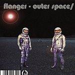 Flanger Outer Space/Inner Space