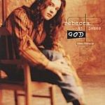 Rebecca St. James God (Single)