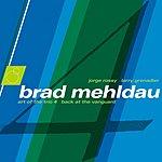 Brad Mehldau The Art Of The Trio, Vol.4 (Live)