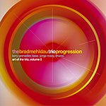 Brad Mehldau The Art Of The Trio, Vol.5: Progression (Live)