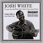 Josh White Josh White Vol.4 (1940-1941)