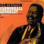 Cannonball Adderley Domination