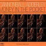 Cannonball Adderley Money In The Pocket