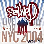 Soulive Live In NYC (July 2004), Vol.2