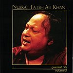 Nusrat Fateh Ali Khan Greatest Hits, Vol.2