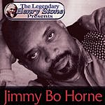 Jimmy 'Bo' Horne The Legendary Henry Stone Presents: Jimmy Bo Horne