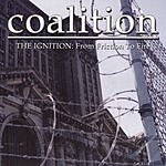 Coalition The Ignition: From Friction To Fire (Parental Advisory)