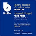 Gary Bartz Funked Up/Think Twice