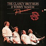 The Clancy Brothers Reunion