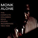 Thelonious Monk Monk Alone: The Complete Columbia Solo Studio Recordings Of Thelonious Monk- 1962-1968