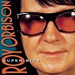 Roy Orbison Super Hits