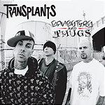 Transplants Gangsters And Thugs (2 Track Single) (Parental Advisory)