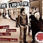 The Libertines What Became Of The Likely Lads (3 Track Single)