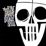 The Boneshakers Book Of Spells